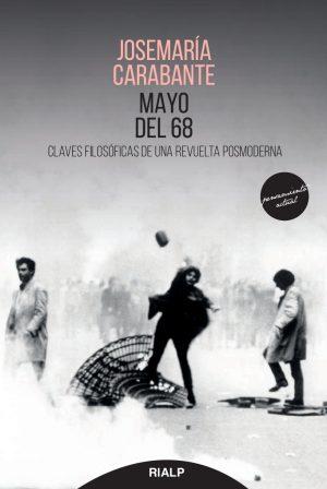 Claves filosóficas de una revuelta posmoderna Josemaría Carabante